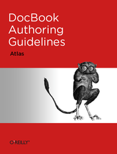 DocBook Authoring Guidelines (Atlas)