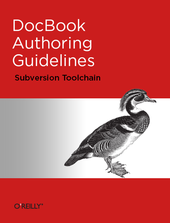 DocBook Authoring Guidelines (Subversion Toolchain)