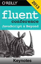 Fluent Conference Keynotes 2013